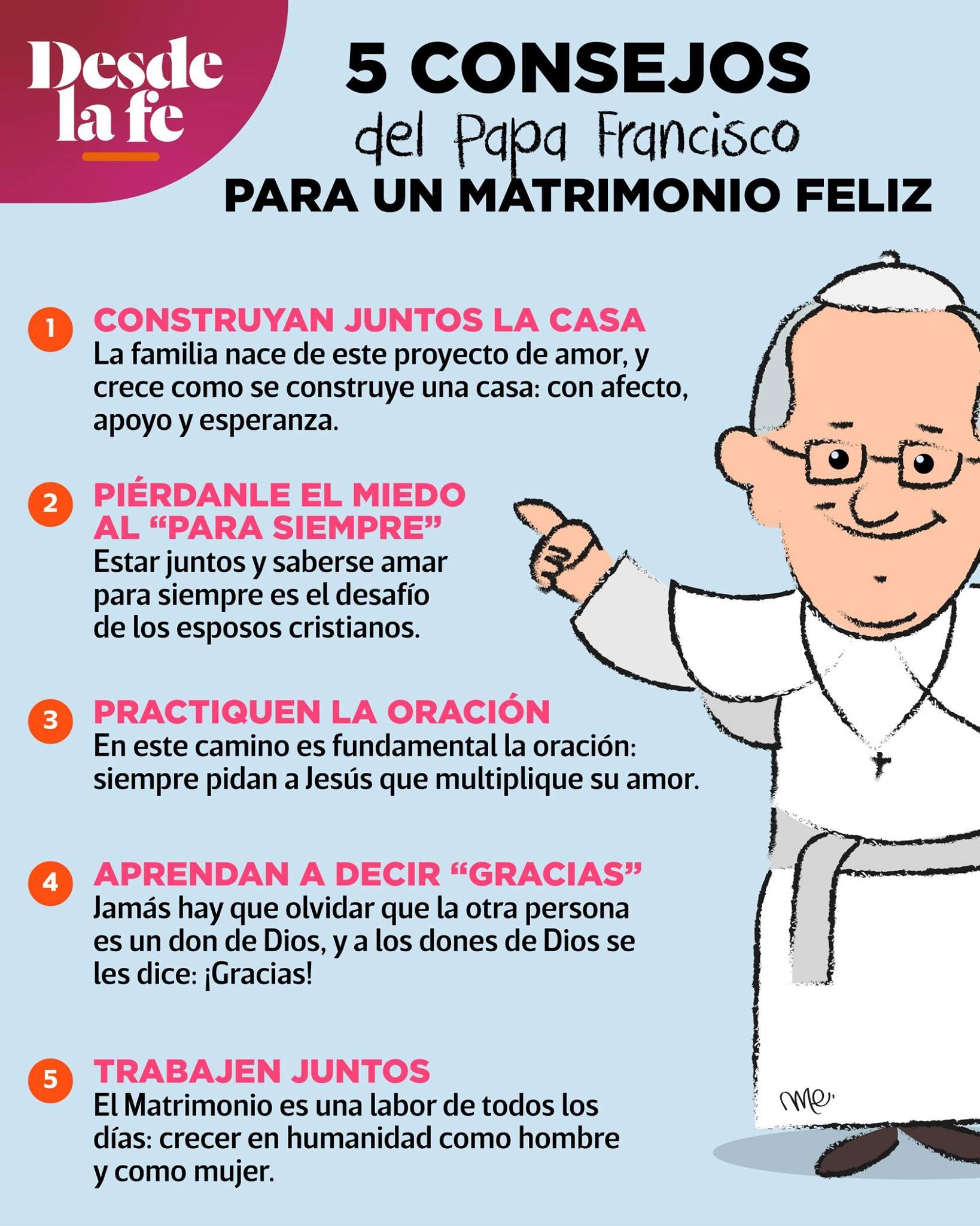 Consejos del Papa Francisco para un Matrimonio feliz.