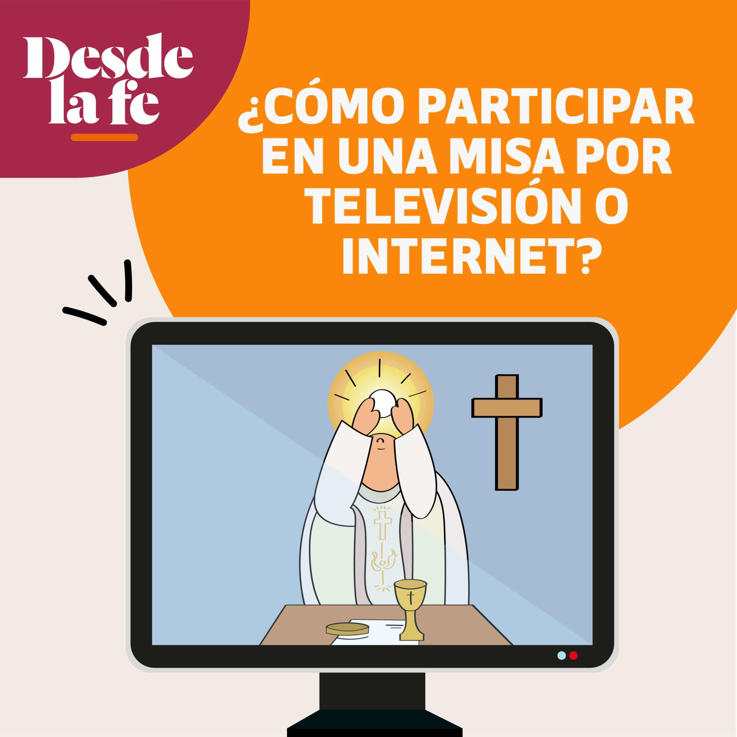 Sigue estas sugerencias para participar en una Misa por Internet o TV.