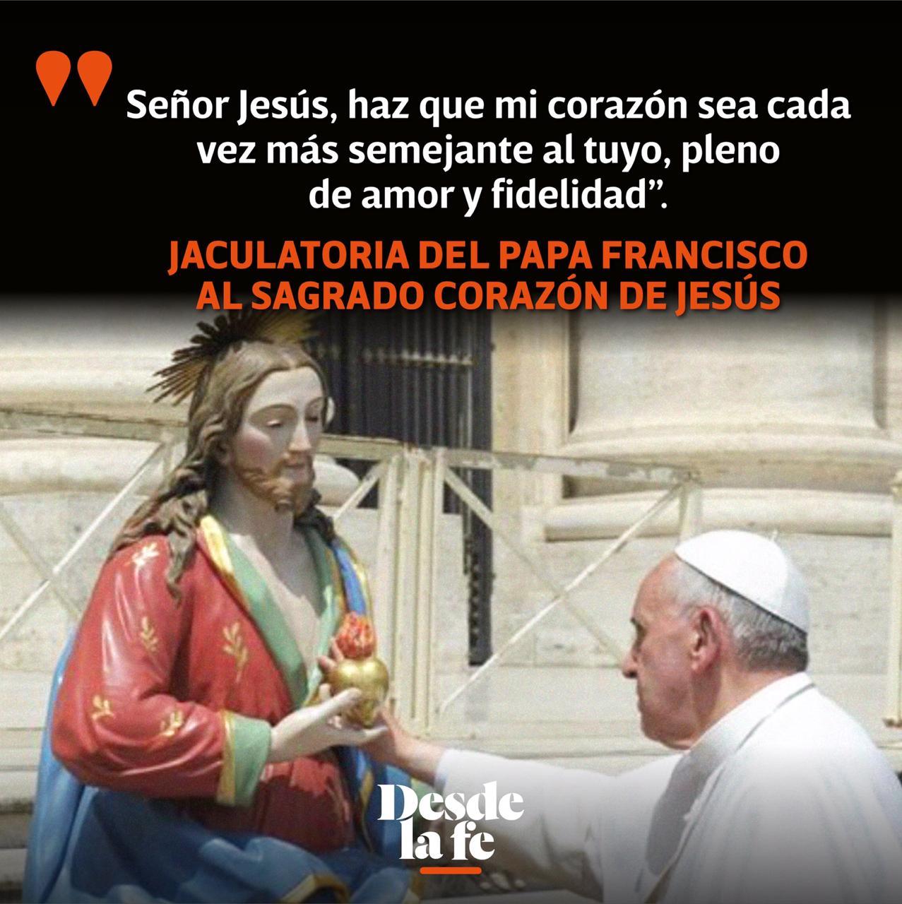 Jaculatoria del Papa Francisco al Sagrado Corazón de Jesús.