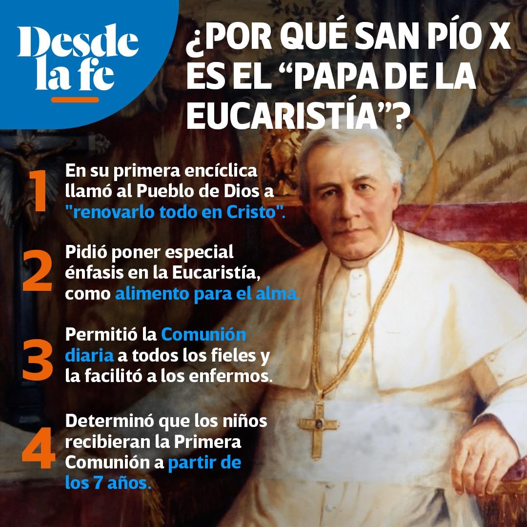 San Pío X, el Papa de la Eucaristía.