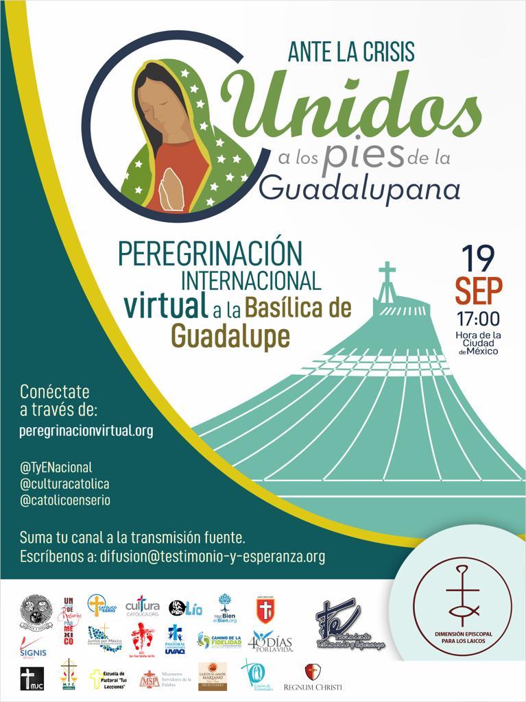 Primera Peregrinación Nacional Virtual a la Basílica de Guadalupe.