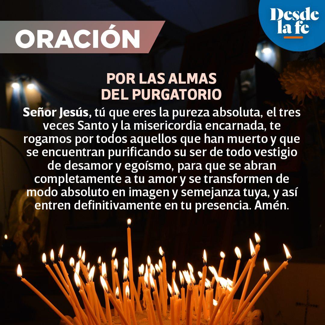 Oración por las ánimas del Purgatorio.