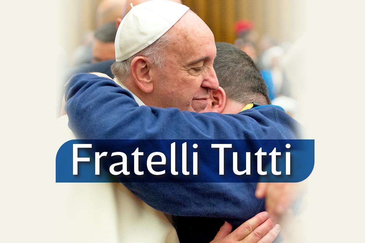 """Encíclica del Papa Francisco """"Fratelli Tutti""""."""