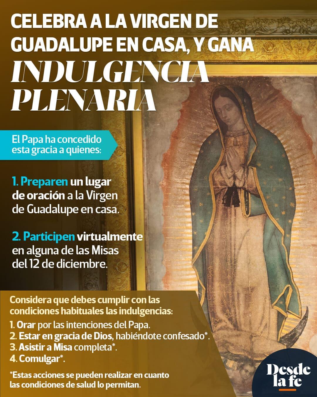 Así puedes ganar la indulgencia plenaria celebrando a la Virgen de Guadalupe en casa.