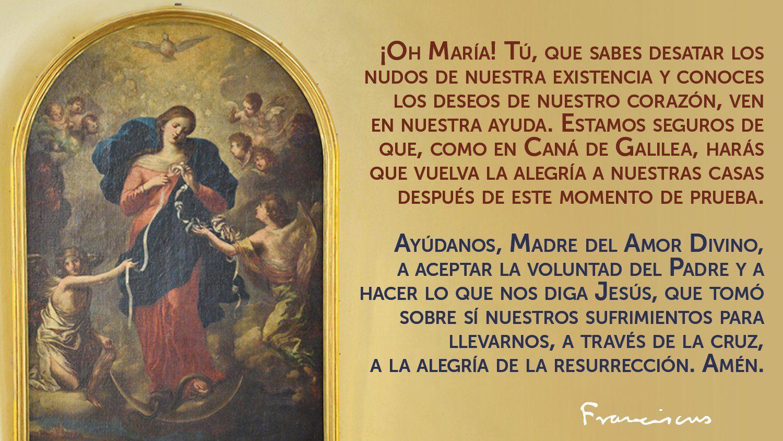 Oración del Papa Francisco a la Virgen Desatanudos.