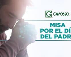 Participa en esta Misa por el Día del Padre y anota a tu ser querido