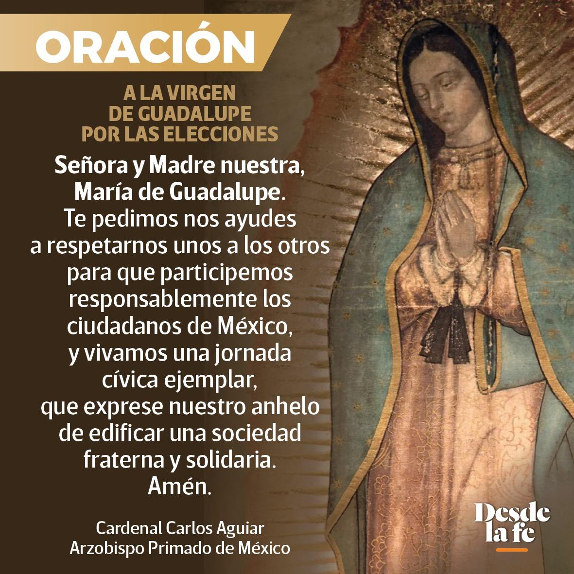 Oración a la Virgen de Guadalupe por las elecciones 2021.