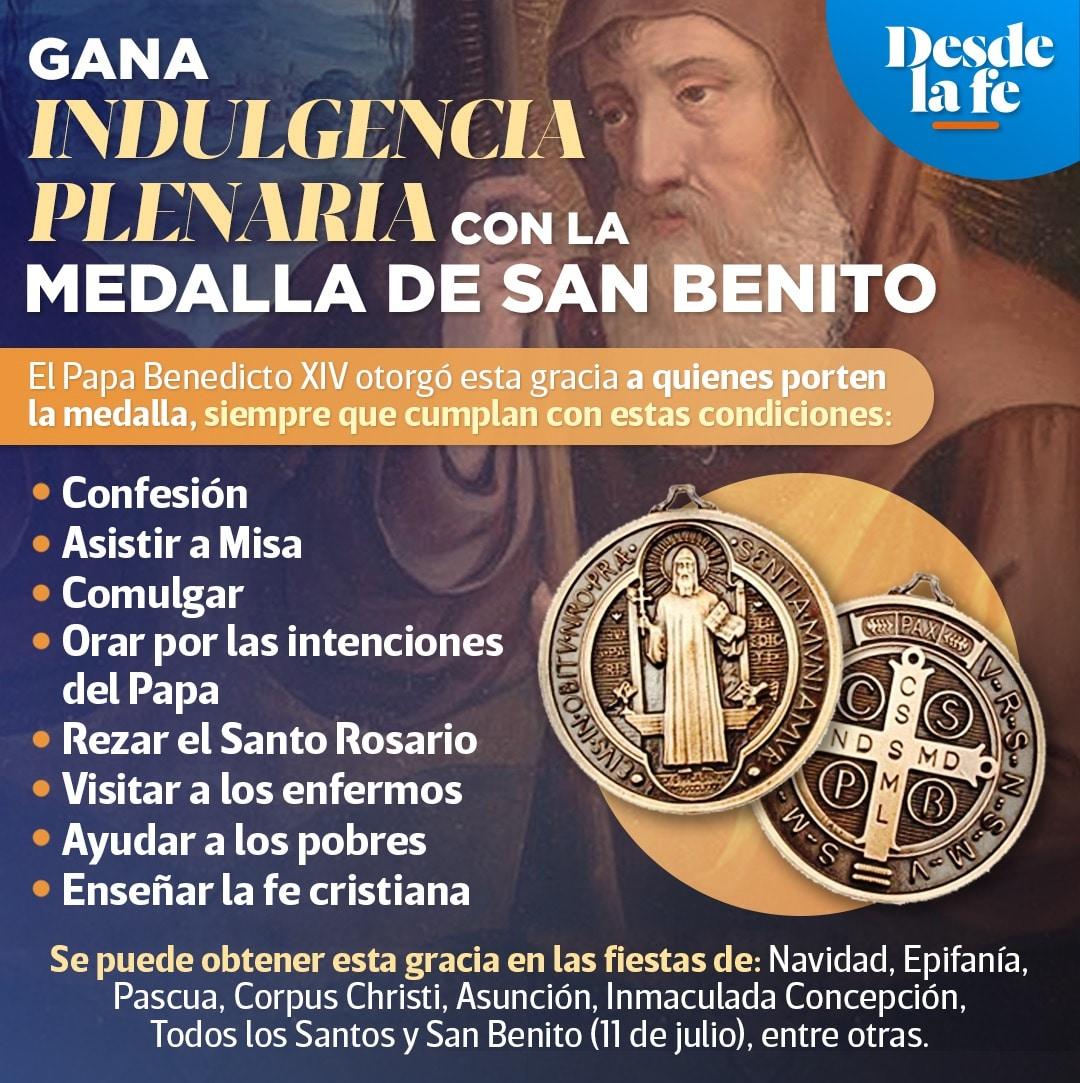 Con la medalla de San Benito es posible ganar Indulgencia Plenaria.